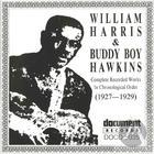 William Harris / Buddy Boy Hawkins (1927-1929)