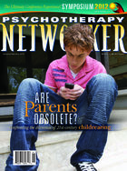 Psychotherapy Networker, Vol. 36, No. 1, January-February 2012