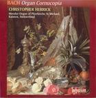 Bach: Organ Cornucopia