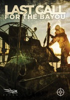 Last Call for the Bayou