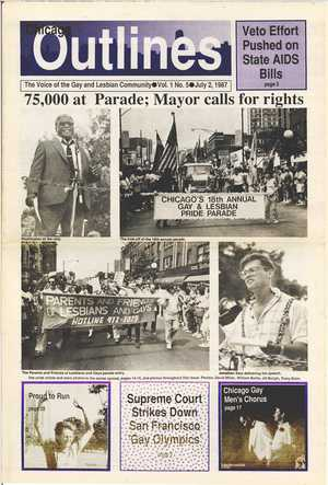 Chicago Outlines The Voice of the Gay and Lesbian Community Vol. 1 No. 5 July 2, 1987
