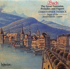 Bach: The 'Great' Fantasias, Preludes and Fugues (CD 1)