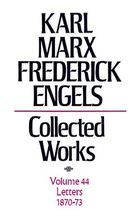 Karl Marx, Federick Engels: Collected Works, vol. 44, Marx and Engels: 1870-73