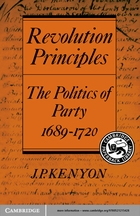 Cambridge Studies in the History and Theory of Politics, Revolution Principles: The Politics of Party 1689–1720