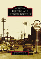 Images of America, Bedford and Bedford Township