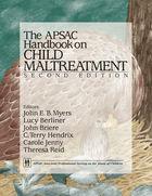 The APSAC Handbook on Child Maltreatment, Second Edition