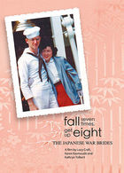 Fall Seven Times, Get Up Eight: The Japanese War Brides