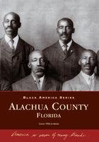 Black America, Alachua County, Florida