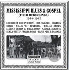 Mississippi Blues & Gospel 1934 - 1942