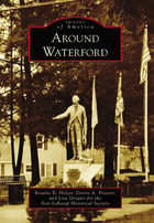 Images of America, Around Waterford