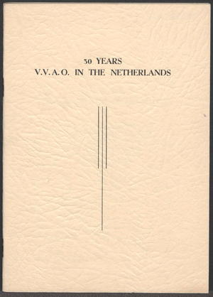 30 Years V.V.A.O. in the Netherlands: Presented to the President of the International Federation of University Women on Monday August 7th 1950 at a Reception given in Zurich on the Occasion of the 30th Anniversary of the Foundation of the I.F.U. W.