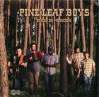 Pine Leaf Boys: Blues De Musicien