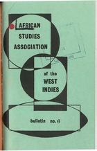 African Studies Association of the West Indies, Bulletin no. 6, December 1973