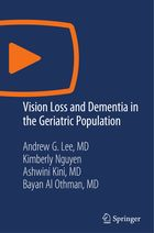 Vision Loss and Dementia in the Geriatric Population