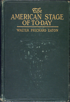 The American Stage of To-day