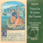 Dufay: Music for St James the Greater