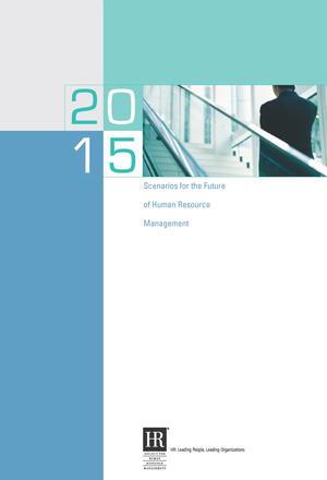 2015 Scenarios for the Future of HR