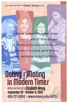 Postcard for Dating and Mating in Modern Timesby Elizabeth Wong, staged at Emory University Theater Lab, Atlanta, GA, September 20-October 4, 2003. Directed by Elizabeth Wong.