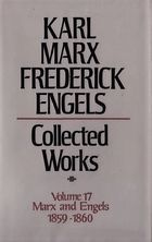 Karl Marx, Frederick Engels: Collected Works, vol. 17, Marx and Engels: 1859-60