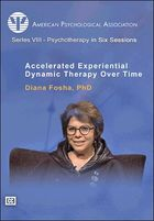 Series VIII - Psychotherapy in Six Sessions, Episode 3, Accelerated Experiential Dynamic Psychotherapy Over Time, Part 3