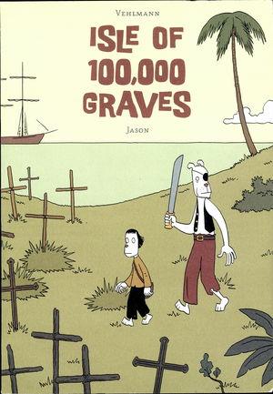 Isle of 100,000 Graves
