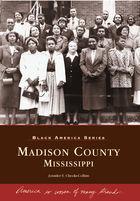 Black America, Madison County