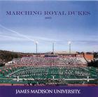 James Madison University: 2005 Marching Royal Dukes
