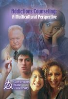 Addictions Counseling: A Multi-cultural Perspective, Class 1, Multicultural Counseling Competencies