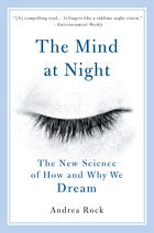 Mind at Night: The New Science of How and Why We Dream