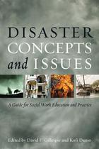 Disaster Concepts and Issues: a Guide for Social Work Education and Practice