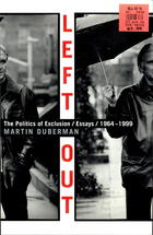 Left Out: The Politics of Exclusion