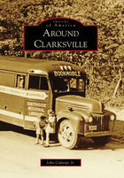 Images of America, Around Clarksville