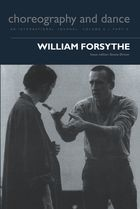 Choreography and Dance Studies Series, Volume 5, Part 3, William Forsythe