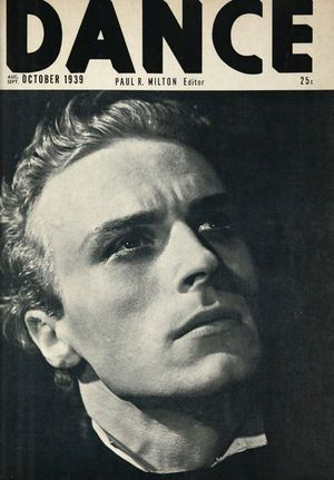 Dance (Magazine), Vol. 6, no. 5, August-September-October, 1939, Dance, Vol. 6, no. 5, August-September-October, 1939