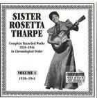 Sister Rosetta Tharpe Vol. 1 (1938-1941)