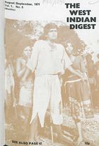 West Indian Digest, August/September 1971 Vol. 1, No. 5, The West Indian Digest, August/September 1971 Vol. 1, No. 5