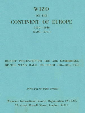 WIZO on the Continent of Europe: 1939-1946
