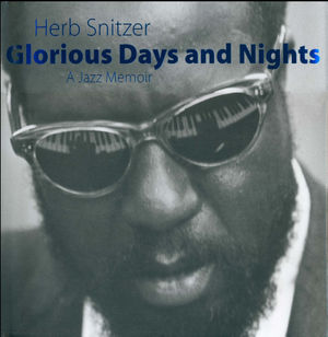Glorious Days and Nights: A Jazz Memoir