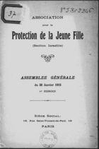 Association pour la Protection de la Jeune Fille (Section Israélite) : Assemblée Générale du 28 Janvier 1912, 1er Exercice