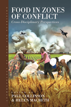 Anthropology of Food and Nutrition, Volume 8, Food in Zones of Conflict