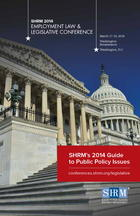 SHRM's 2014 Guide to Public Policy Issues