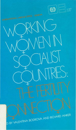 Working Women in Socialist Countries: The Fertility Connection