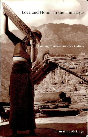Love and Honor in the Himalayas: Coming to Know Another Culture