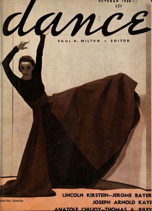 Dance (Magazine), Vol. 1, no. 1, October, 1936, Dance, Vol. 1, no. 1, October, 1936