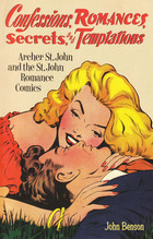 Confessions, Romances, Secrets, and Temptations: Archer St. John and the St. John Romance Comics
