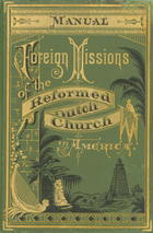 A Manual of the Missions of the Reformed (Dutch) Church in America