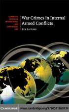 Cambridge Studies in International and Comparative Law, War Crimes in Internal Armed Conflicts