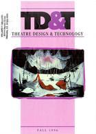 Theatre Design & Technology, Vol. 32, no. 5, Fall, 1996, Theatre Design & Technology, 32, no. 5, Fall, 1996