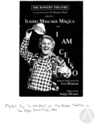 Playbill for I Am Celso, Production at the Bowery Theatre, San Diego, CA, June-July 1990.