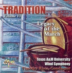 Tradition, Volume VI: Legacy of the March